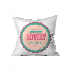 '' Lovely Home '' Pillow Sev.G