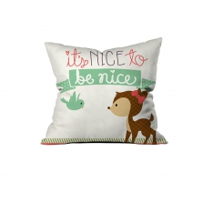 """Be nice"" Cushion"