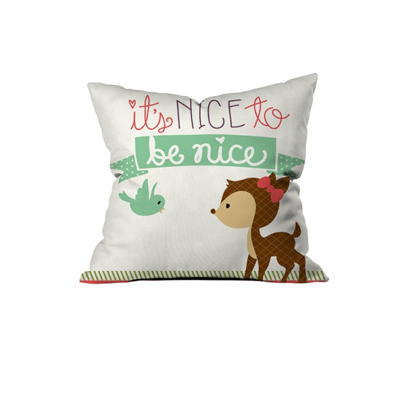 """Be nice"" Cushion"